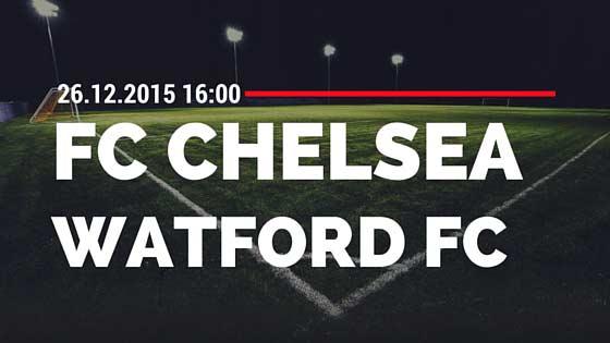 FC Chelsea – Watford FC 26.12.2015 Tipp
