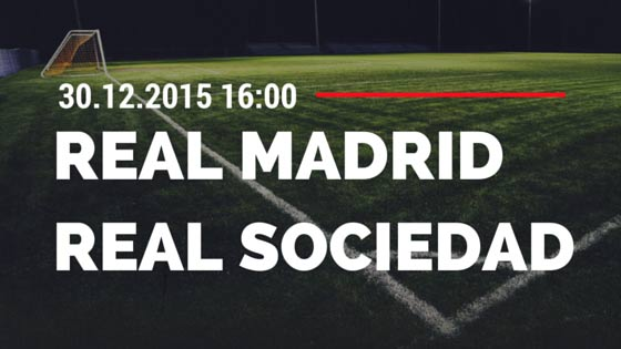 Real Madrid – Real Sociedad 30.12.2015 Tipp