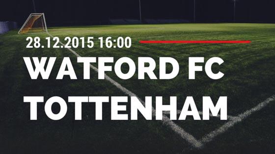 Watford FC – Tottenham Hotspur 28.12.2015 Tipp