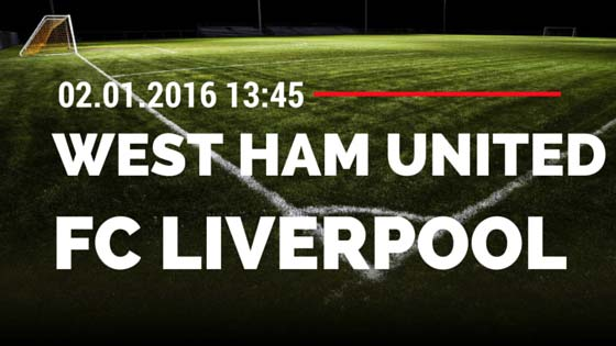 West Ham United – FC Liverpool 02.01.2016 Tipp