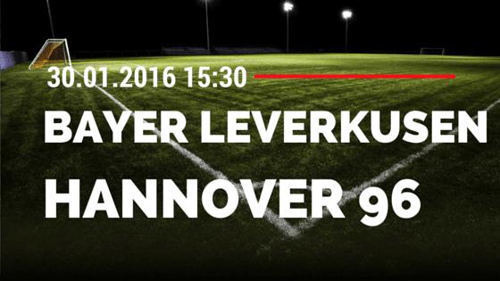 Bayer 04 Leverkusen - Hannover 96 30.01.2016 Tipp