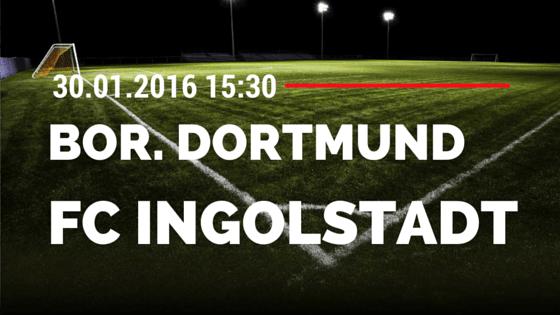 Borussia Dortmund - FC Ingolstadt 04 30.01.2016 Tipp