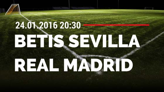 Betis Sevilla – Real Madrid 24.01.2016 Tipp