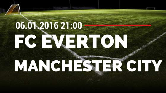 FC Everton – Manchester City 06.01.2016 Tipp Pokal