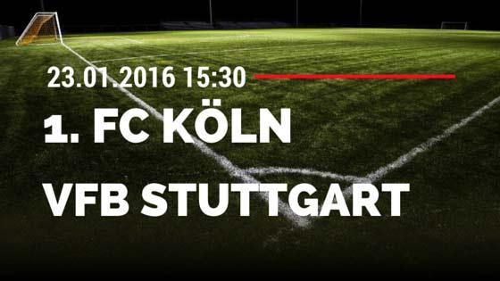 1. FC Köln - VfB Stuttgart 23.01.2016 Tipp