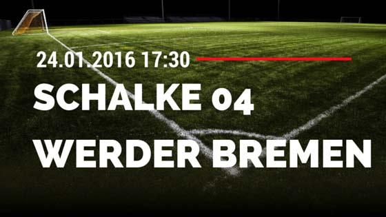 FC Schalke 04 - SV Werder Bremen 24.01.2016 Tipp