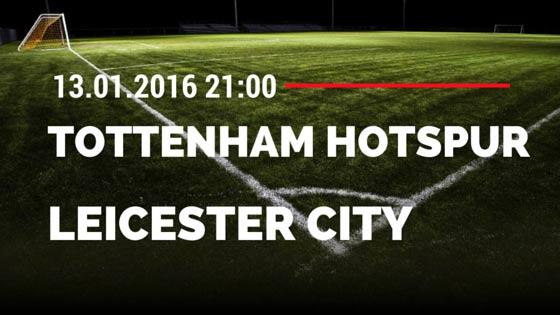 Tottenham Hotspur - Leicester City 13.01.2016 Tipp