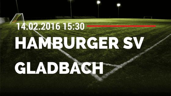 Hamburger SV - Borussia M'gladbach 14.02.2016 Tipp