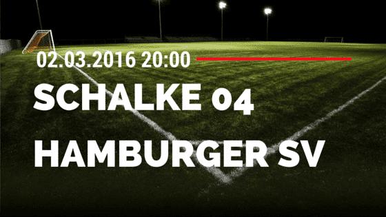 FC Schalke 04 - Hamburger SV 02.03.2016 Tipp
