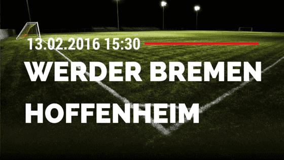 Werder Bremen - TSG Hoffenheim 13.02.2016 Tipp