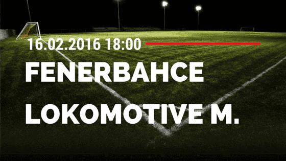 Fenerbahce Istanbul – Lokomotive Moskau 16.02.2016 Tipp