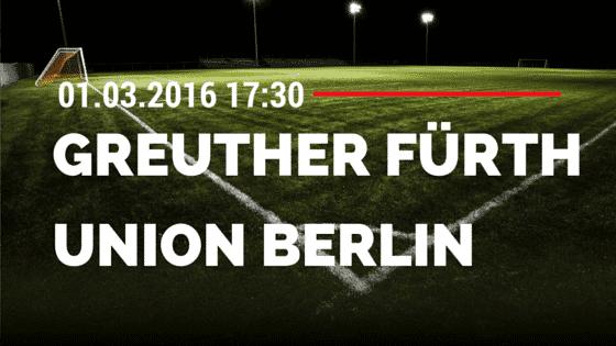 SpVgg Greuther Fürth – 1. FC Union Berlin 01.03.2016 Tipp