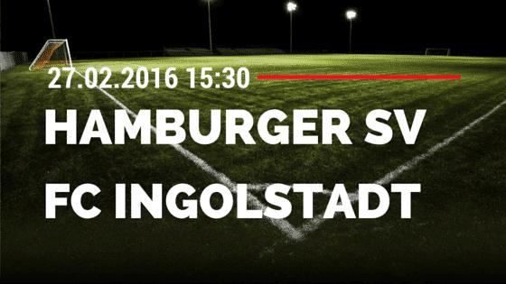 Hamburger SV - FC Ingolstadt 04 27.02.2016 Tipp