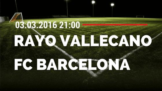 Rayo Vallecano – FC Barcelona 03.03.2016 Tipp
