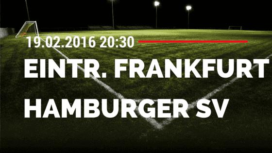 Eintracht Frankfurt - Hamburger SV 19.02.2016 Tipp