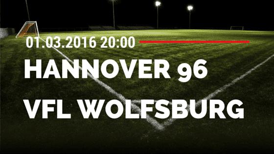 Hannover 96 - VfL Wolfsburg 01.03.2016 Tipp