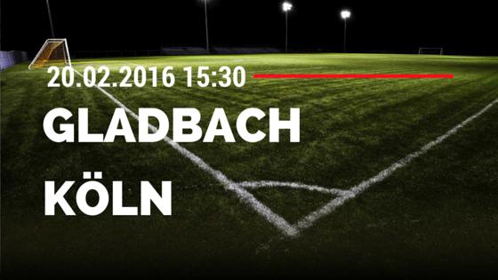 Borussia M'gladbach - 1. FC Köln 20.02.2016 Tipp