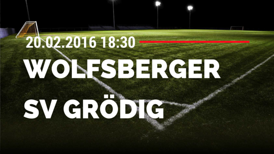 Wolfsberger AC – SV Grödig 20.02.2016 Tipp