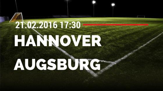 Hannover 96 - FC Augsburg 21.02.2016 Tipp