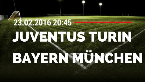 Juventus Turin - FC Bayern München 23.02.2016 Tipp