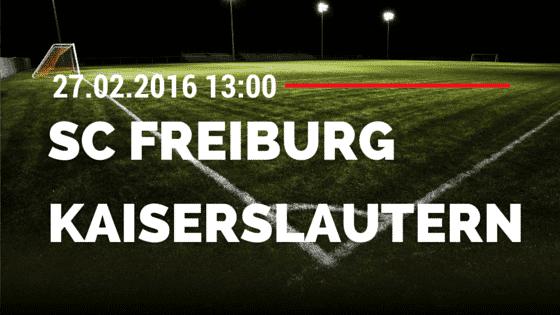 SC Freiburg – 1. FC Kaiserslautern 27.02.2016 Tipp