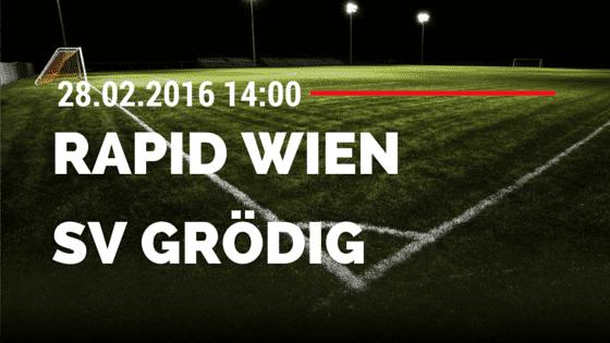 SK Rapid Wien – SV Grödig 28.02.2016 Tipp