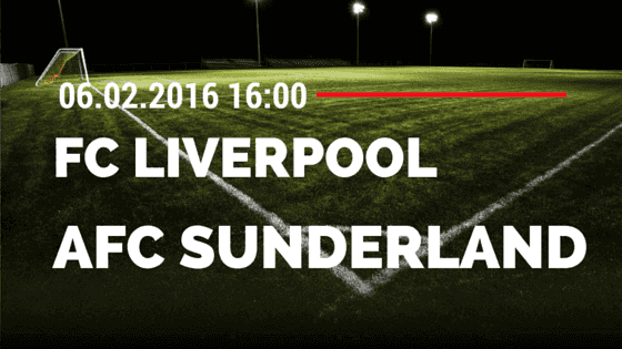 FC Liverpool - AFC Sunderland 06.02.2016 Tipp