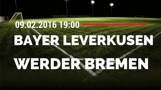 Bayer 04 Leverkusen - SV Werder Bremen DFB Pokal 09.02.2016 Tipp