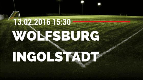 VfL Wolfsburg - FC Ingolstadt 04 13.02.2016 Tipp