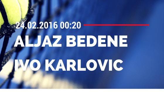 Aljaz Bedene - Ivo Karlovic 24.02.2016 ATP Acapulco Tipp