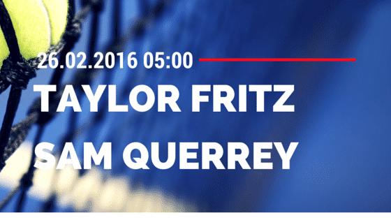 Taylor Fritz - Sam Querrey 26.02.2016 Tipp ATP Acapulco Tipp