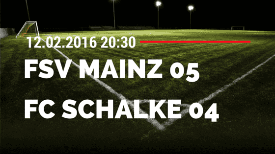 FSV Mainz 05 - FC Schalke 04 12.02.2016 Tipp