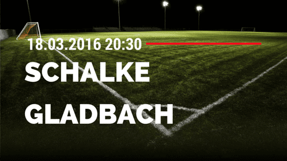 FC Schalke 04 - Borussia M'gladbach 18.03.2016 Tipp