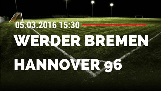 SV Werder Bremen - Hannover 96 05.03.2016 Tipp