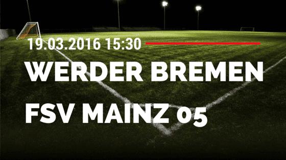 SV Werder Bremen - FSV Mainz 05 19.03.2016 Tipp