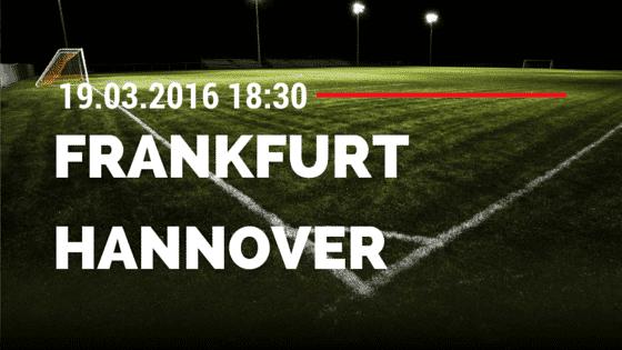 Eintracht Frankfurt - Hannover 96 19.03.2016 Tipp