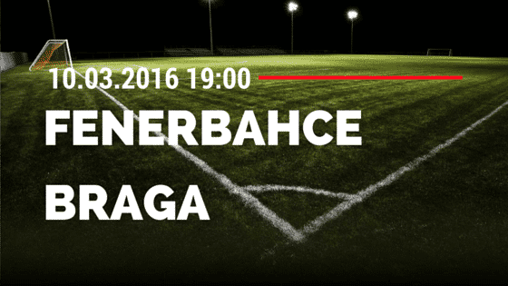 Fenerbahce – Sporting Braga 10.03.2016 Tipp