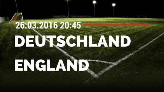 Deutschland vs England 26.03.2016 Freundschaftsspiel Tipp