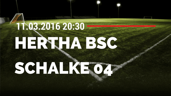 Hertha BSC Berlin - FC Schalke 04 11.03.2016 Tipp