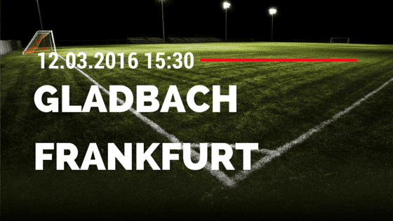 Borussia M'gladbach - Eintracht Frankfurt 12.03.2016 Tipp
