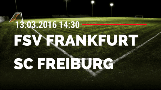 FSV Frankfurt – SC Freiburg 13.03.2016 Tipp