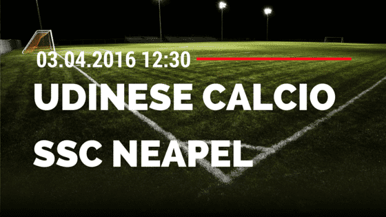 Udinese Calcio vs SSC Neapel 03.04.2016 Tipp
