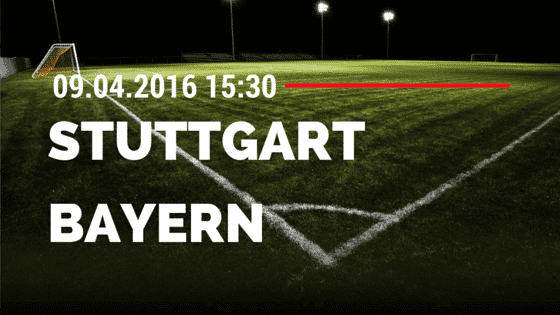 VfB Stuttgart vs FC Bayern München 09.04.2016 Tipp