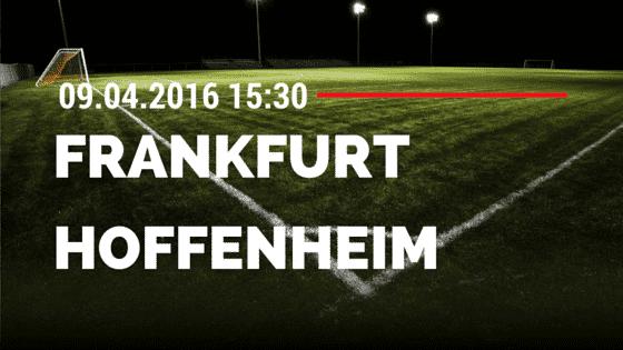 Eintracht Frankfurt vs TSG Hoffenheim 09.04.2016 Tipp