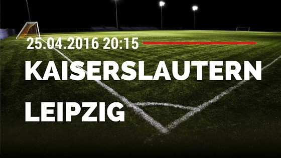 1. FC Kaiserslautern vs RB Leipzig 25.04.2016 Tipp