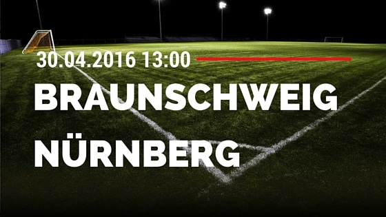 Eintracht Braunschweig vs 1. FC Nürnberg 30.04.2016 Tipp