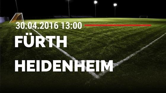 SpVgg Greuther Fürth vs 1. FC Heidenheim 30.04.2016 Tipp