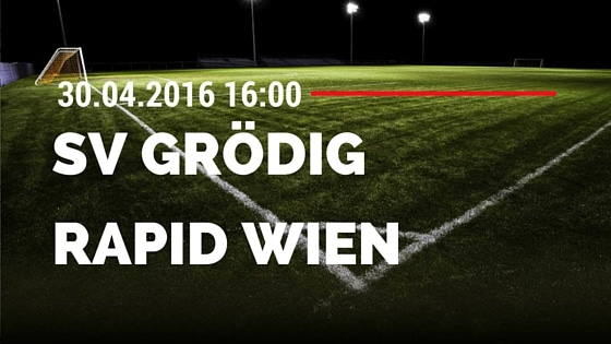 SV Grödig vs SK Rapid Wien 30.04.2016 Tipp
