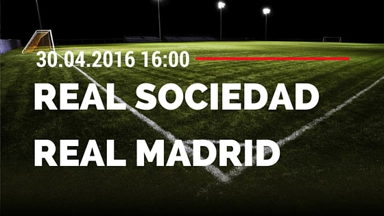 Real Sociedad San Sebastian vs Real Madrid 30.04.2016 Tipp