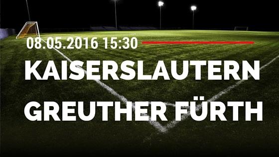 1. FC Kaiserslautern vs SpVgg Greuther Fürth 08.05.2016 Tipp